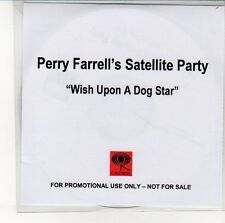 (EN279) Perry Farrell's Satellite Party, Wish Upon A Dog Star - DJ CD