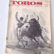 Toros Bull Fighting Magazine Ganadafas In Mexico March 1962 070217nonrh