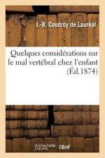 Quelques Considerations Sur le Mal Vertebral Chez L'Enfant by Coudroy De...