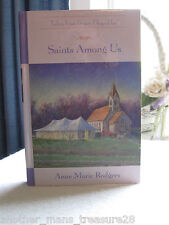 ~*~Saints Among Us~*~Tales from Grace Chapel Inn - Anne Marie Rodgers - HC Book
