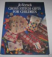 Ricamo Punto Croce - Jo Verso's Cross Stitch Gifts for Children - 1995