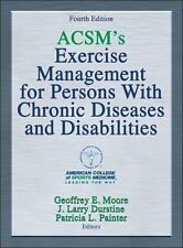 ACSM'S EXERCISE MANAGEMENT FOR PERSONS WITH CHRONIC DISEASES AND DISABILITIES -