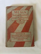 Good Housekeeping Institute Cookbook 1930 Meals Tested, Tasted, and Approved