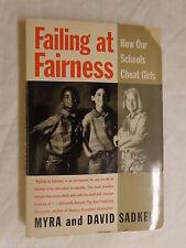Failing at Fairness : How America's Schools Cheat Girls by David and Myra Sadker