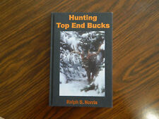 """""""HUNTING TOP END BUCKS"""" BY RALPH S. NORRIS HARDCOVER 2007 MAINE"""