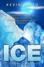 Dr. Leah Andrews and Jack Hobson Thrillers: Ice by Kevin Tinto (2015, Paperback)