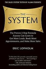 The System: The Proven 3-Step Formula Anyone Can Learn to Get More Leads, Book M