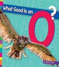 Vowels: What Good Is an O? by Marie Powell (2015, Book, Other)