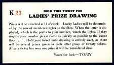 "1930s SAN FRANCISCO TOPSY'S ROOST ""HOLD THIS TICKET for LADIES PRIZE DRAWING"""