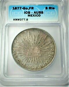 1877-Go,F  Mexico Silver 8 Reales certified by ICG AU55 Condition KM#377.8 (482)