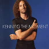 The Moment, Kenny G, Very Good