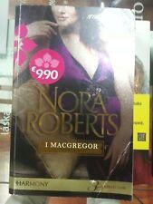 I Macgregor Parte II - Nora Roberts - Harlequin Mondadori 2011