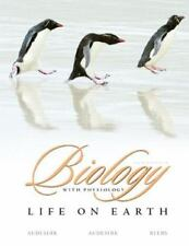 Biology : Life on Earth with Physiology by Teresa Audesirk, Bruce Byers and...
