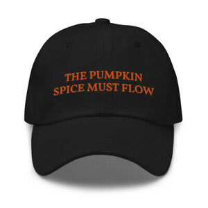 The Pumpkin Spice Must Flow Funny Dune Inspired Embroidered Adjustable Hat