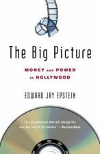 The Big Picture : Money and Power in Hollywood by Edward Jay Epstein (2006, Pape