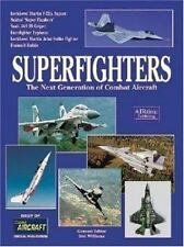 Superfighters -The Next Generation of Combat Aircraft (General)-ExLibrary