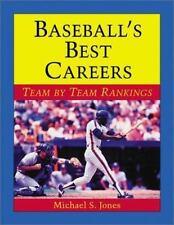 Baseball's Best Careers: Team by Team Rankings