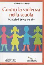 (C. Gittins) Contro la violenza nella scuola 2007   Multimediali