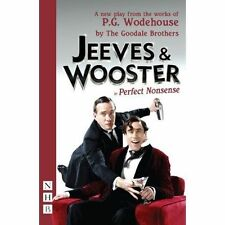 Jeeves and Wooster in 'Perfect Nonsense' by P. G. Wodehouse, The Goodale...