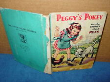 Vintage,Book,Peggys Pokey,Child stories of Pets and Farm Animals Kid Play Games