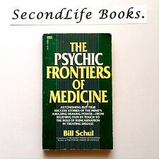 THE PSYCHIC FRONTIERS OF MEDICINE ~ Bill Schul. 1st Ed (1988). Oz!