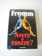 FROMM,AVERE O ESSERE? - EUROCLUB 1979