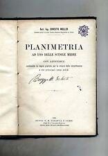 Ernst Ernesto Muller # PLANIMETRIA AD USO DELLE SCUOLE MEDIE #Paravia e C. 1903