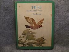 Tico & The Golden Wings Leo Lionni 1964 Vintage Childrens Hardcover Book