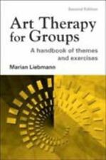 Art Therapy for Groups: A Handbook of Themes and Exercises (Paperback or Softbac