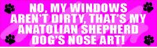 My Anatolian Shepherd Dog Nose Art Dirty Window Sticker