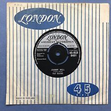 Pat Boone - Johnny Will / (If I'm Dreaming) Just Let Me Dream - London HLD9461