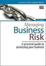 Managing Business Risk: A Practical Guide to Protecting Your Business by Jonath…