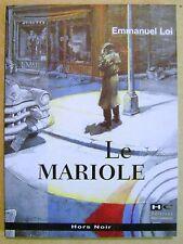 Le mariole tueur à gages Emmanuel Loi Hors Noir policier /N2