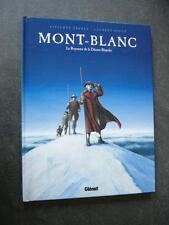 MONT BLANC  LE ROYAUME DE LA DEESSE BLANCHE  TBE