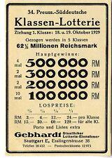 34. Preuss.- Süddeutsche Klassen- Lotterie Gebhardt Stuttgart  Annonce 1929
