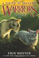 Warriors a Vision of Shadows: Warriors: a Vision of Shadows #3: Shattered Sky 3-