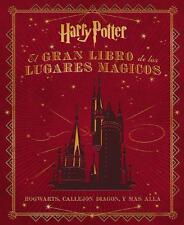 GRAN LIBRO DE LOS LUGARES MAGICOS DE HARRY POTTER