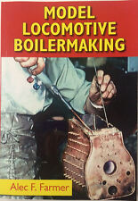 Model Locomotive Boilermaking by Alec F. Farmer trains loco boiler rdgtools book