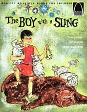 The Boy With a Sling:  The Story of David and Goliath (Arch Book)