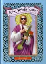 Saint Misbehavin' : Modern-Day Saints You've Never Heard Of by Ron Kanfi...