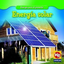 Energia Solar/Solar Power (Energia Para El Presente/Energy for Today) -ExLibrary
