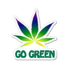 "Go Green Weed Pot Smoke Marijuana Joke Funny car bumper sticker decal 5"" x 4"""