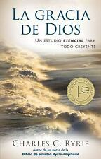 La Gracia de Dios = The Grace of God (Paperback or Softback)