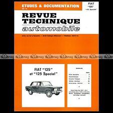 FIAT 125 & 125 SPECIAL (1968-1972) - RTA REVUE TECHNIQUE AUTO #05
