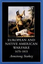 *NEW* European and Native American Warfare, 1675-1815 by Armstrong Starkey (1998