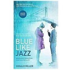 Blue Like Jazz: Movie Edition: Nonreligious Thoughts on Christian Spirituality