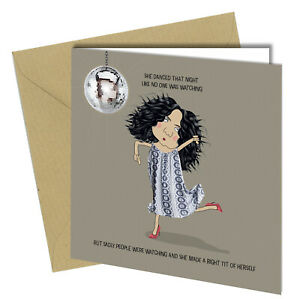 #1444 Dance Like No One's Watching Friend Funny Birthday Card Oscar Finks