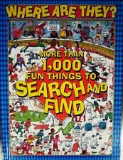 Where Are They? More Than 1,000 Fun Things to Search and Find by Anthony Tallari