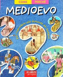Il Medioevo - [Larus]