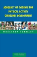 Adequacy of Evidence for Physical Activity Guidelines Development:-ExLibrary